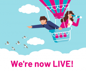 We're now LIVE!